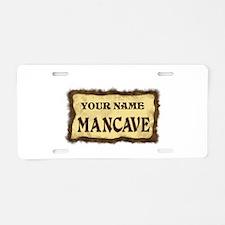 Mancave Sign Aluminum License Plate