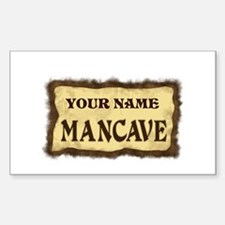 Mancave Sign Sticker (Rectangle)