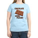 Chocolate - More Please? Women's Light T-Shirt