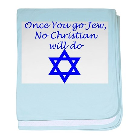 Once You Go Jew baby blanket