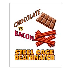 Chocolate VS Bacon Posters