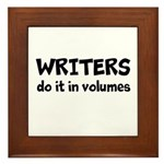 Writers Do It In Volumes Framed Tile
