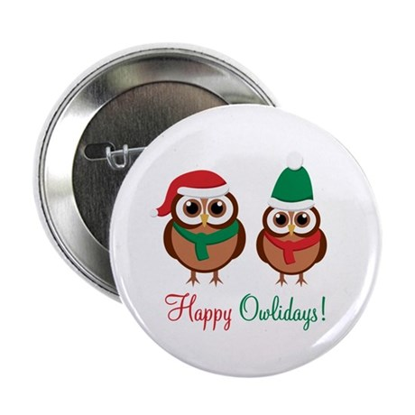 """Happy Owlidays"" 2.25"" Button (10 p"