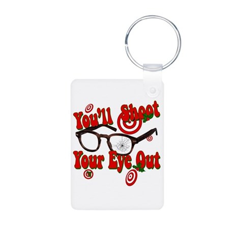 You'll Shoot Your Eye Out Aluminum Photo Keychain