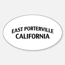 East Porterville California Sticker (Oval)