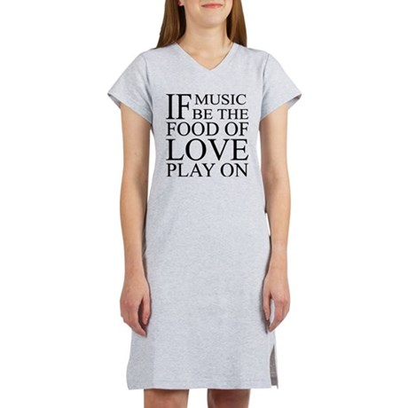 Music-Food-Love Quote Women's Nightshirt