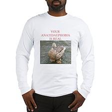 Anatidaephobia Long Sleeve T-Shirt