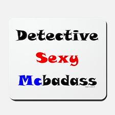 Detective Sexy Mousepad