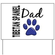 Tibetan Spaniel Dad 2 Yard Sign