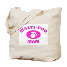 Malti-Poo Mom Tote Bag