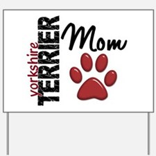 Yorkshire Terrier Mom 2 Yard Sign