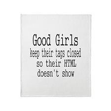 Good Girls Close HTML Tags Throw Blanket