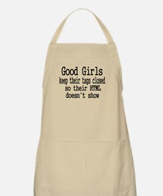 Good Girls Close HTML Tags Apron