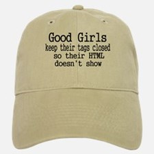 Good Girls Close HTML Tags Baseball Baseball Cap