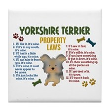 Yorkshire Terrier Property Laws 4 Tile Coaster