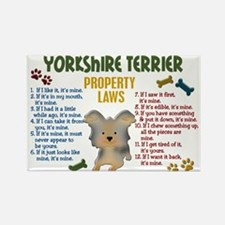 Yorkshire Terrier Property Laws 4 Rectangle Magnet