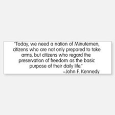 Kennedy: Nation of Minutemen Bumper Bumper Bumper Sticker