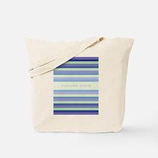 Future Days Tote Bag