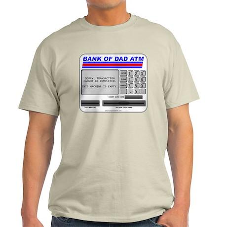 Bank of Dad ATM Light T-Shirt