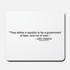 Adams: They define a republic Mousepad