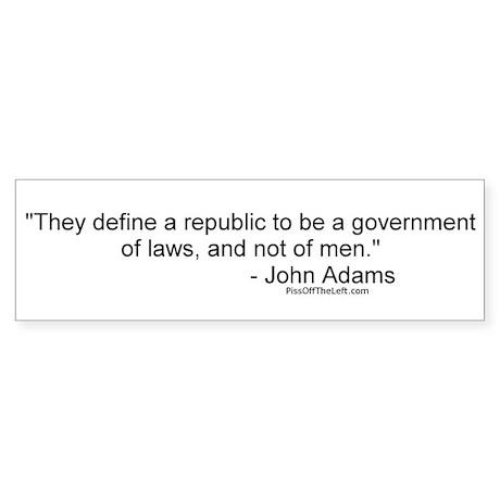 Adams: They define a republic Bumper Sticker