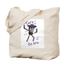 Do Bro Tote Bag