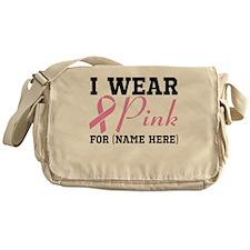 Personalize I Wear Pink Messenger Bag
