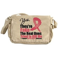 Yes, They're Fake Breast Canc Messenger Bag