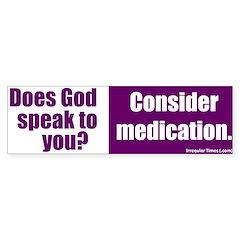 God Speaks! Bumper Bumper Sticker