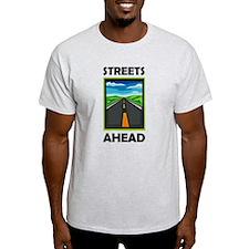 Streets Ahead T-Shirt