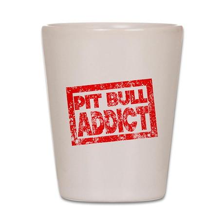 Pit Bull ADDICT Shot Glass