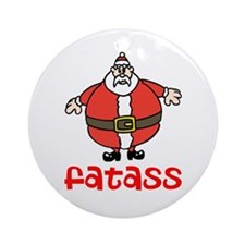 Fatass Ornament (Round)