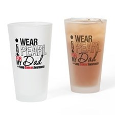 Lung Cancer (Dad) Drinking Glass