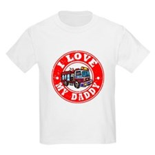 I Love My Daddy - Fire Truck T-Shirt