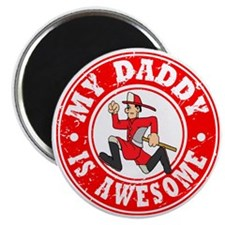 My Daddy is Awesome - Fireman Magnet