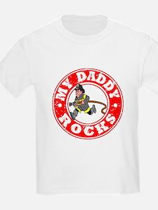 My Daddy Rocks - Fireman T-Shirt