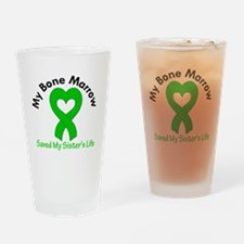 BoneMarrowSavedSister Drinking Glass