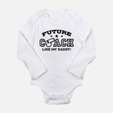 Future Coach Like My Daddy Long Sleeve Infant Body