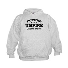 Future Umpire Like My Daddy Hoodie