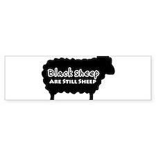 Black Sheep Are Still Sheep Bumper Sticker