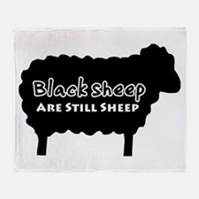 Black Sheep Are Still Sheep Throw Blanket