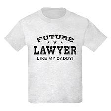 Future Lawyer Like my Daddy T-Shirt