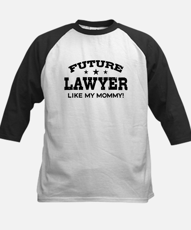 Future Lawyer Like My Mommy Tee