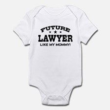 Future Lawyer Like My Mommy Infant Bodysuit