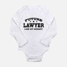 Future Lawyer Like My Mommy Long Sleeve Infant Bod
