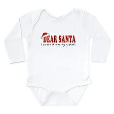 Dear Santa - Sister Long Sleeve Infant Bodysuit