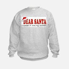 Dear Santa - Sister Sweatshirt
