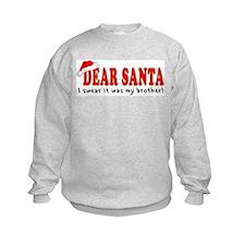 Dear Santa - Brother Sweatshirt