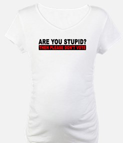 2012 Election Stupidity Shirt