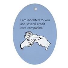 Indebted to You Ornament (Oval)